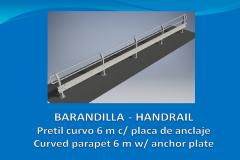Barandilla pretil curvo 6 m con placa de anclaje