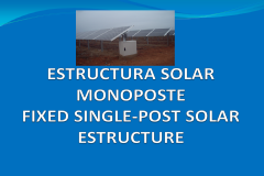 Fixed single-post solar estructure