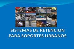 Sistemas de retención para soportes urbanos