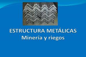Estructuras para minería y riegos