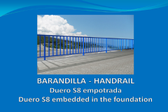 Handrail DUERO S8 6 m embedded in the foundation