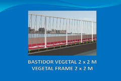 Vegetal frame 2x2 m with anchor plate